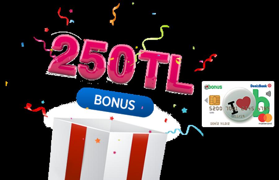 250 TL bonus kazanmak ister misiniz?