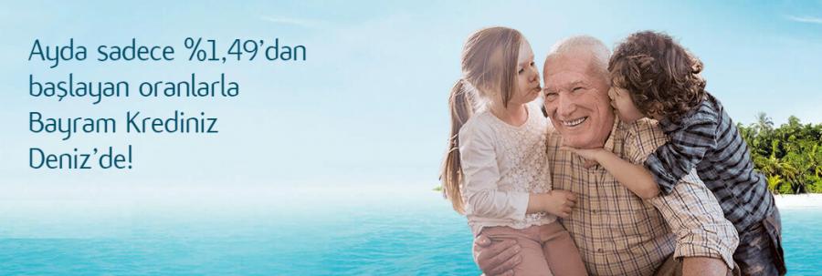 %1,49'dan başlayan faiz oranlarıyla Bayram Krediniz Deniz'de!