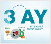 Denizbank'tan Kredi Kartınıza 3 Ay Ertelemeli Taksitli Nakit